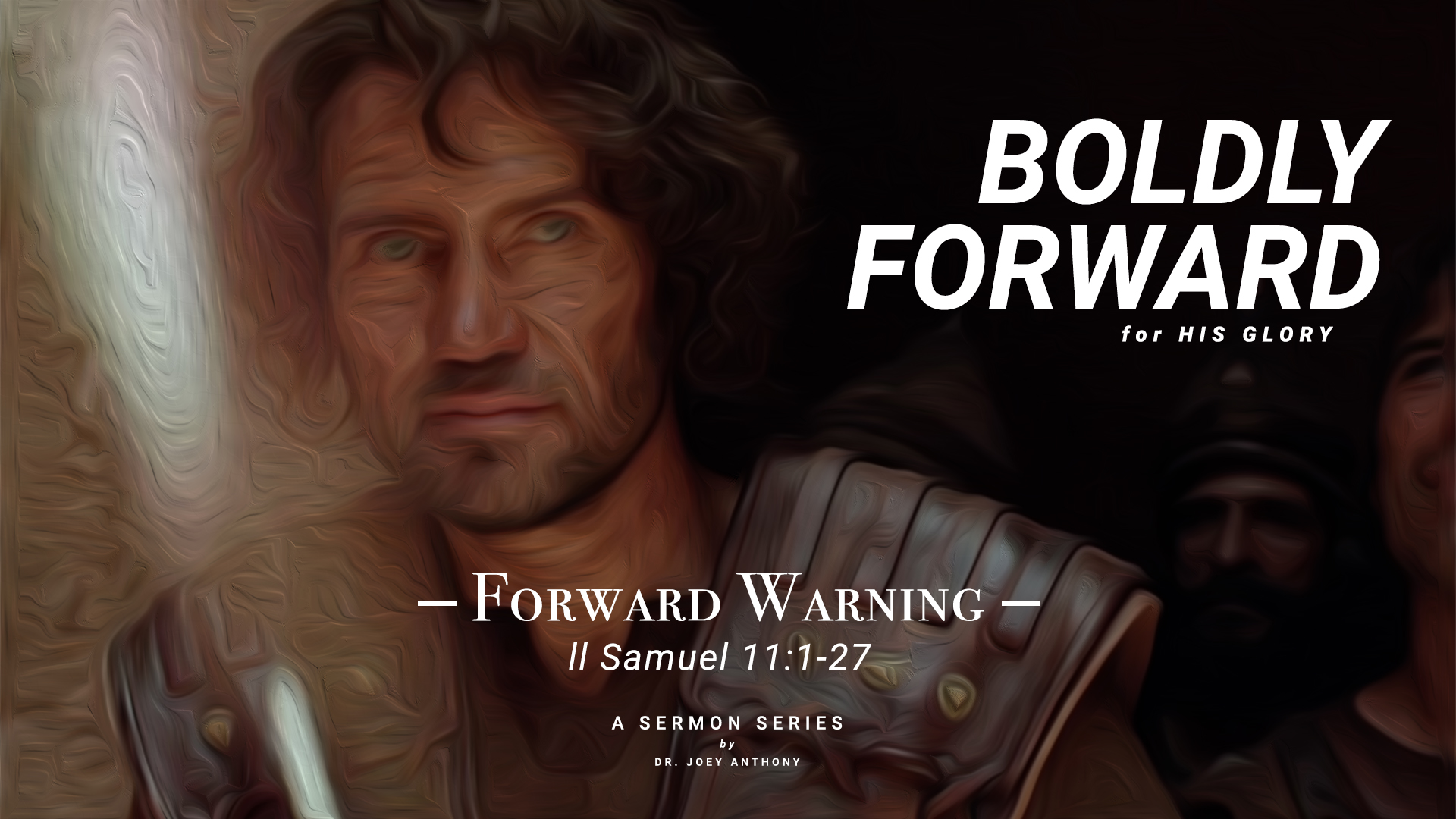 Forward Warning – Boldly Forward For His Glory