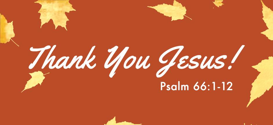 """Thanksgiving Series: """"Thank you Jesus"""""""