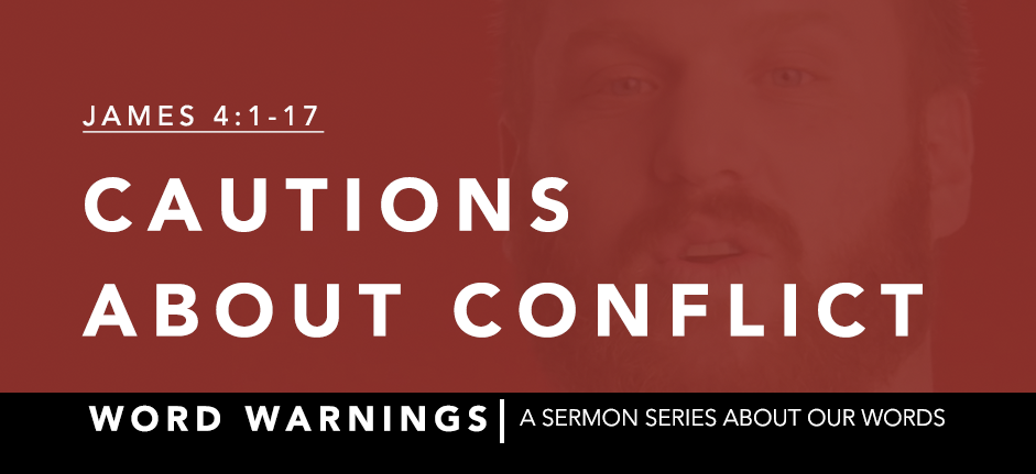 Word Warnings Series: Cautions about Conflict