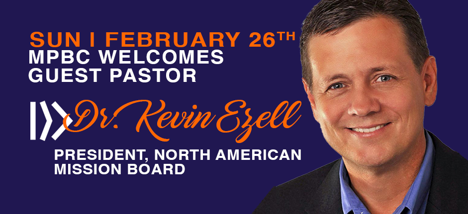 Dr. Kevin Ezell- Welcome