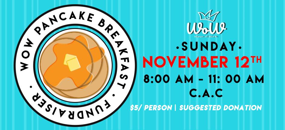 WOW 2018 Pancake Breakfast Fundraiser @ CAC & CAC Kitchen