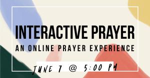 ONLINE Interactive Prayer Event @ online
