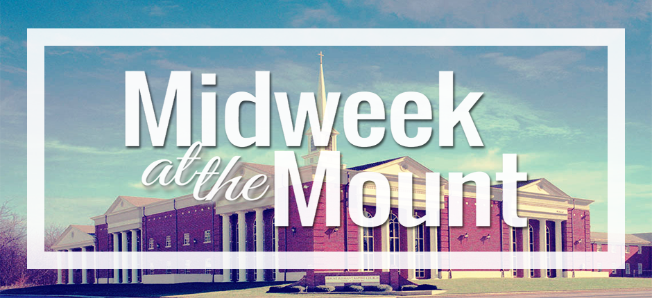 Midweek at the Mount