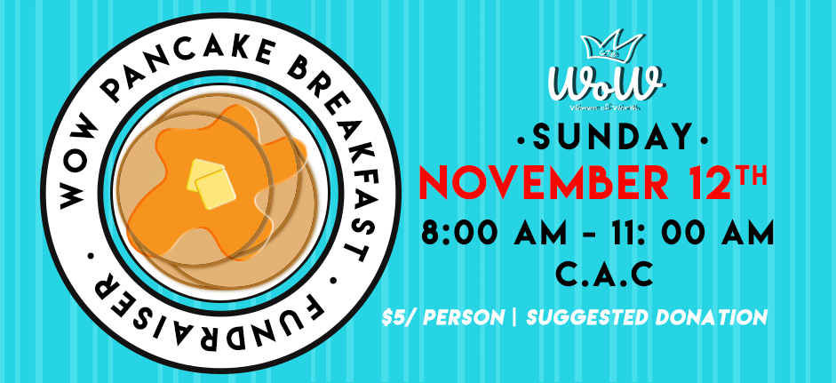 WOW 2018 Pancake Breakfast Fundraiser @ CAC & CAC Kitchen